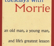 Tuesdays with Morrie - A Book Review